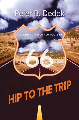 Hip to the Trip By Dedek, Peter B.